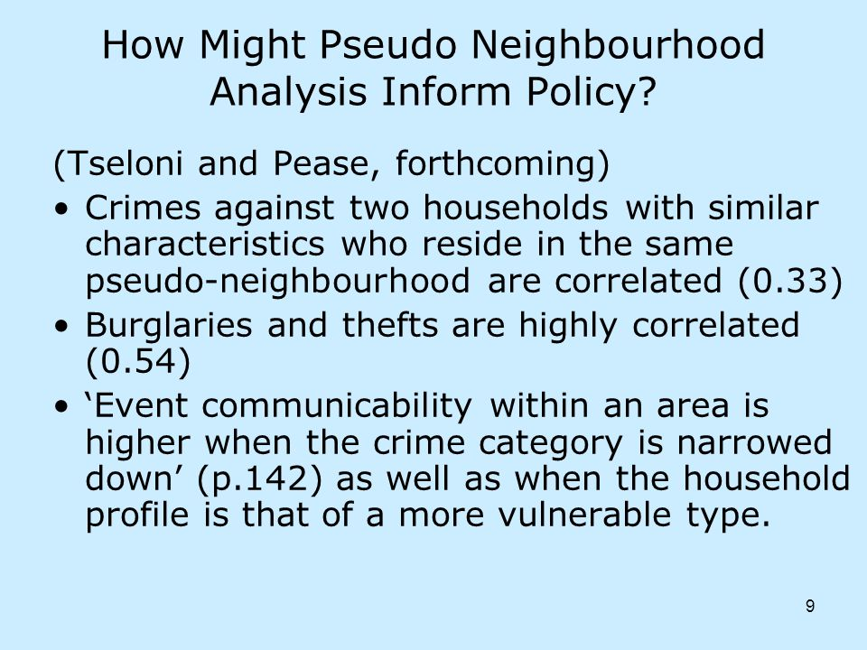 9 How Might Pseudo Neighbourhood Analysis Inform Policy.
