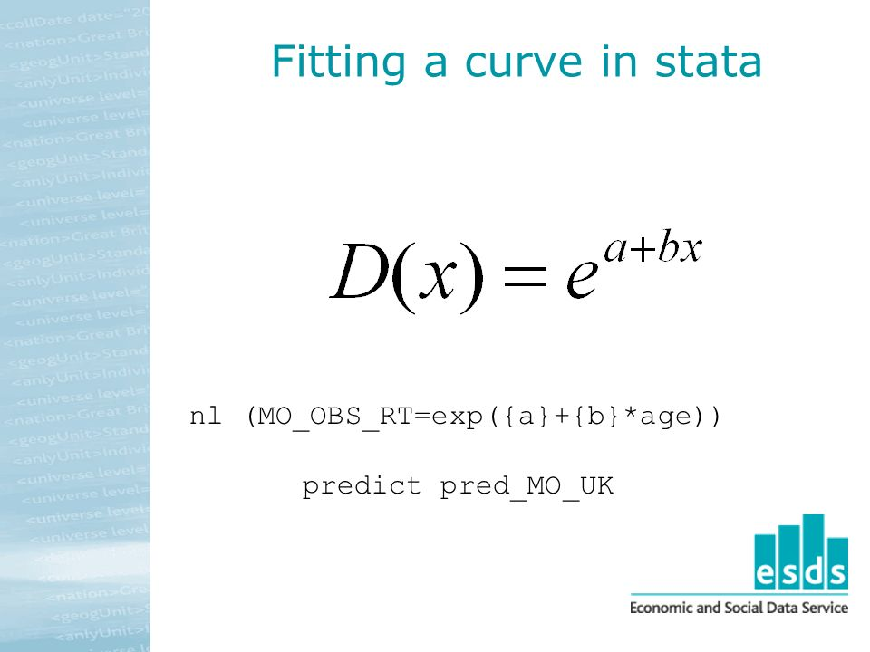Fitting a curve in stata nl (MO_OBS_RT=exp({a}+{b}*age)) predict pred_MO_UK