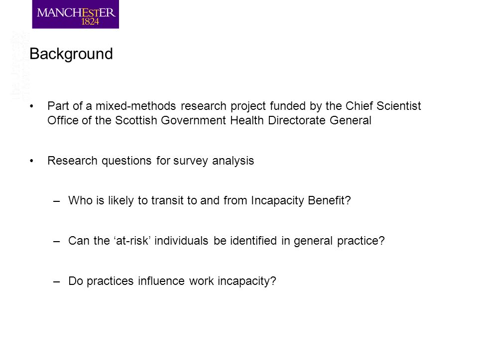 Background Part of a mixed-methods research project funded by the Chief Scientist Office of the Scottish Government Health Directorate General Researc