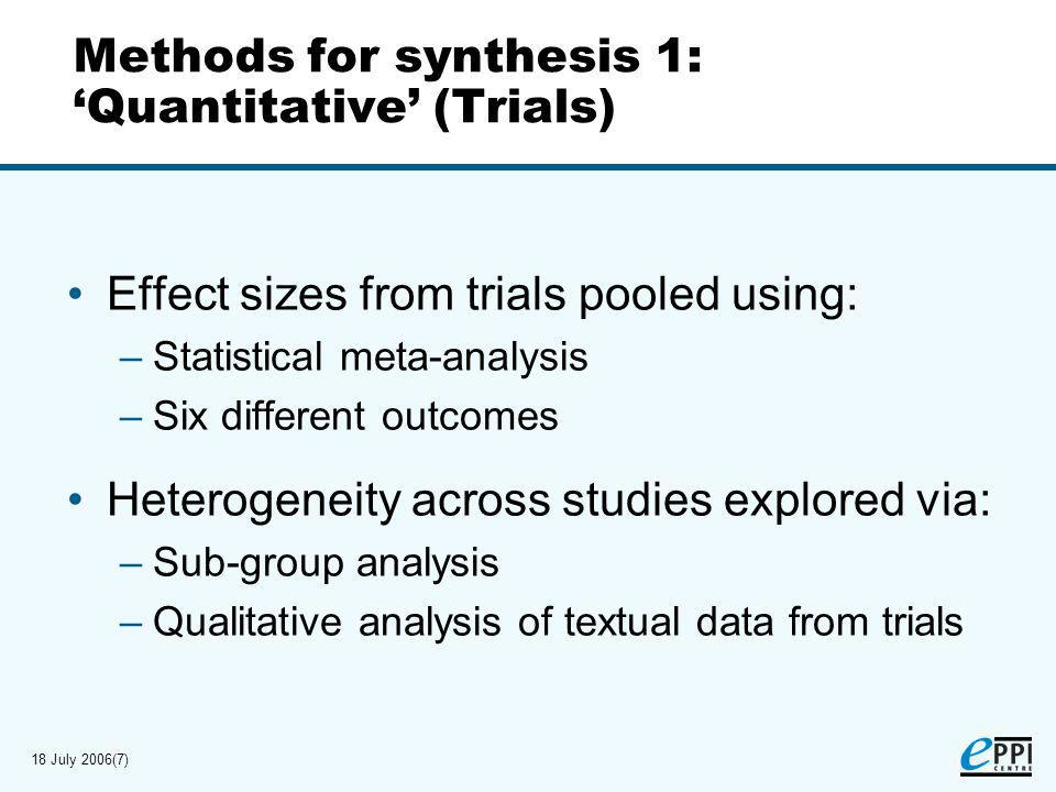 18 July 2006(8) Findings for synthesis 1: Quantitative (Trials)