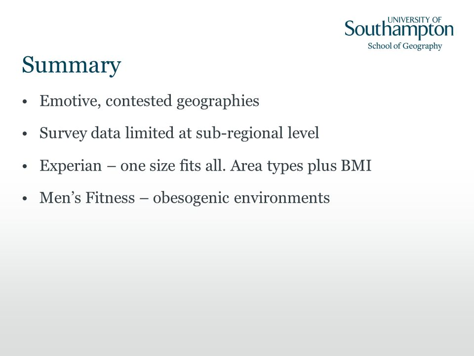 Summary Emotive, contested geographies Survey data limited at sub-regional level Experian – one size fits all.