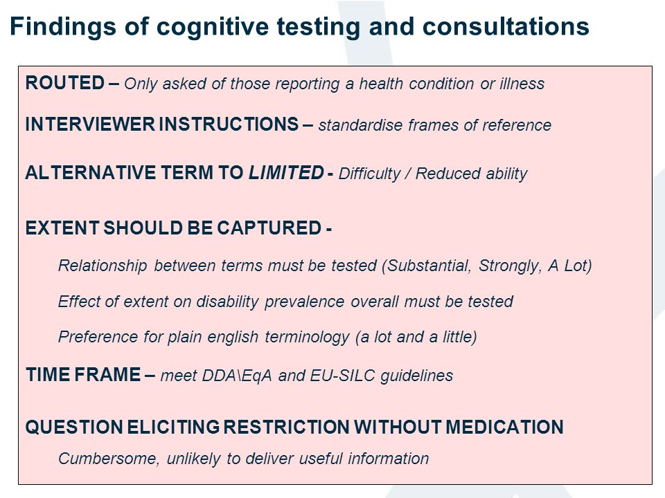 Findings of cognitive testing and consultations ROUTED – Only asked of those reporting a health condition or illness INTERVIEWER INSTRUCTIONS – standa