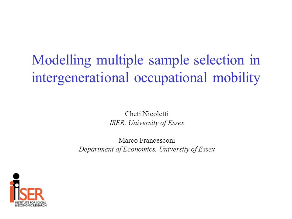 Main aims of the paper 1.Estimation of intergenerational occupational mobility in Britain.
