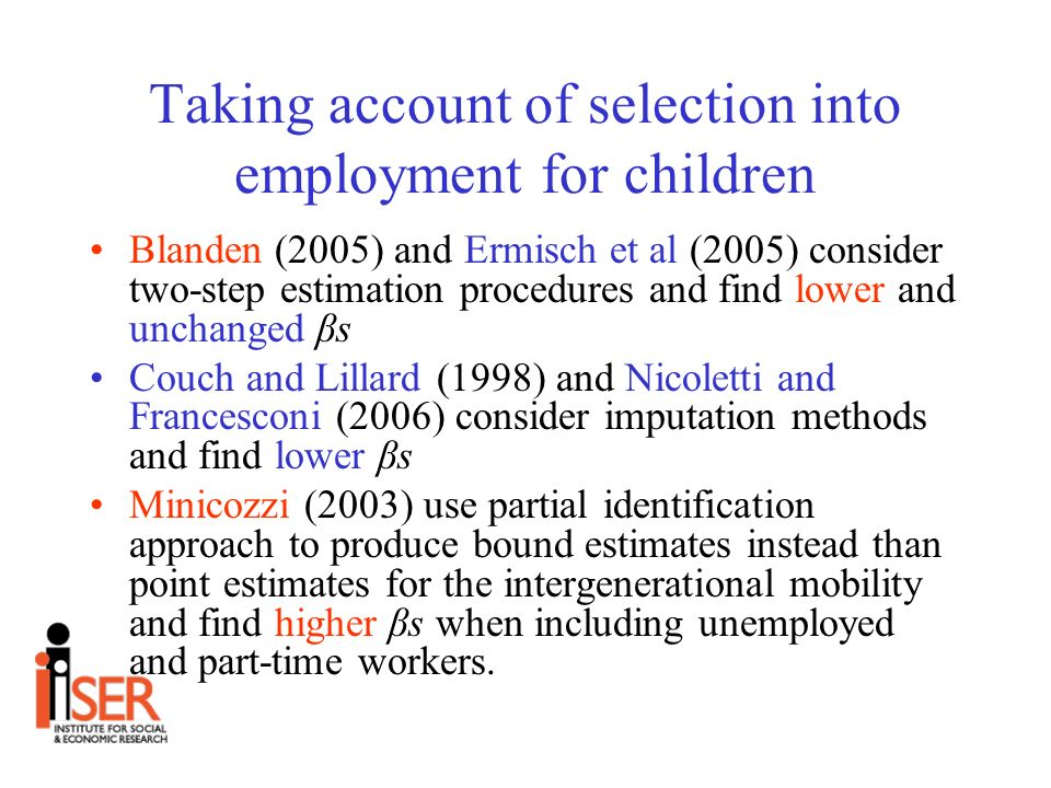 Contributions of the paper Propose new estimation methods to take account of sample selection problem in the intergenerational mobility models which are very parsimonious Taking account of both coresidence and employment selection bias