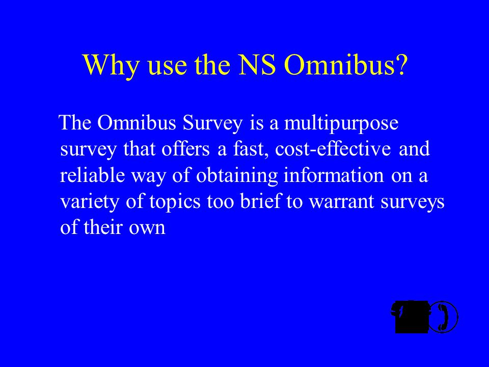 Why use the NS Omnibus.