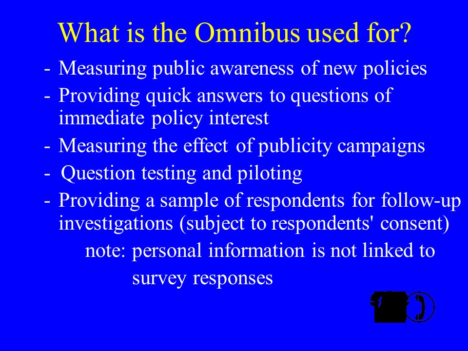 What is the Omnibus used for.