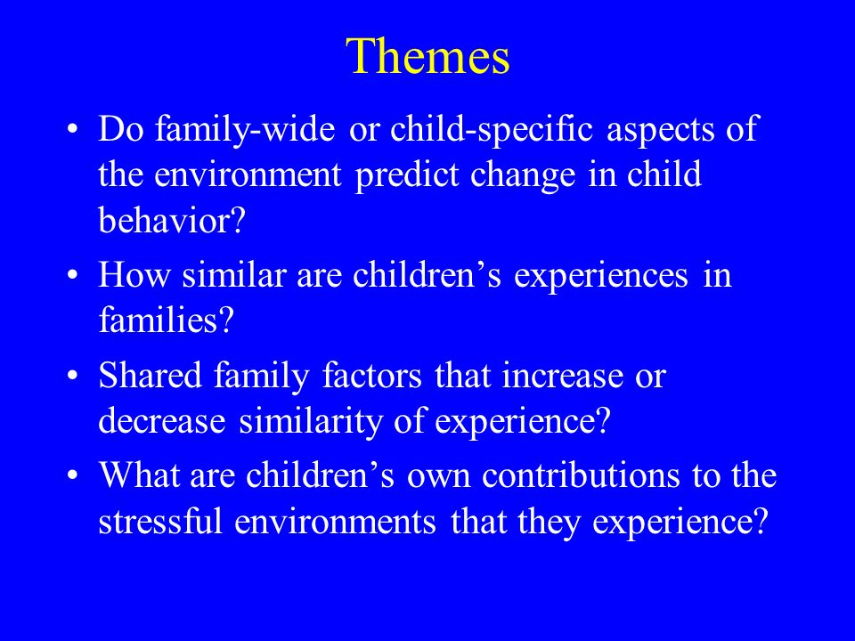 Limitations of the sibling and marital conflict studies Measurement problems.