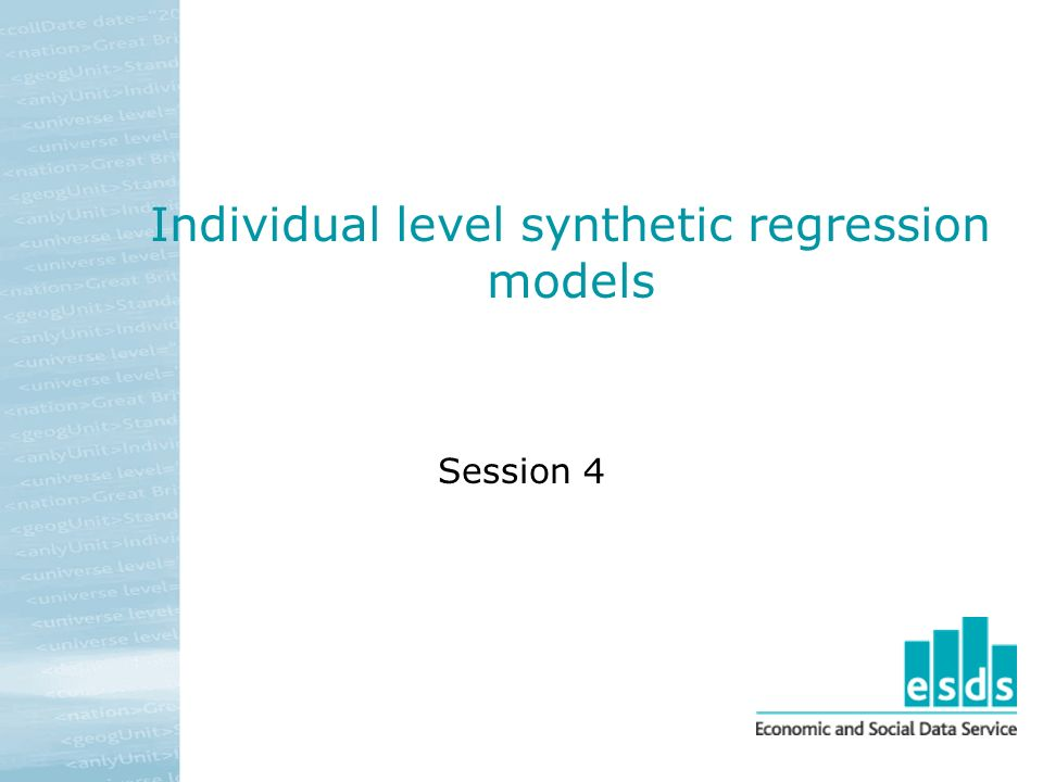 Individual level synthetic regression models Session 4