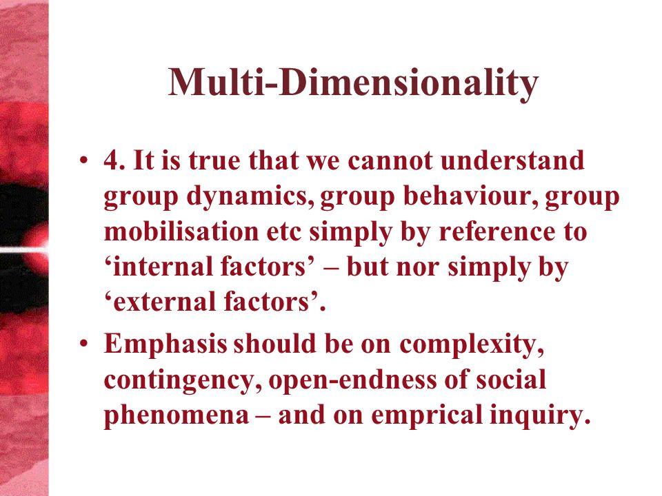 Multi-Dimensionality 4.