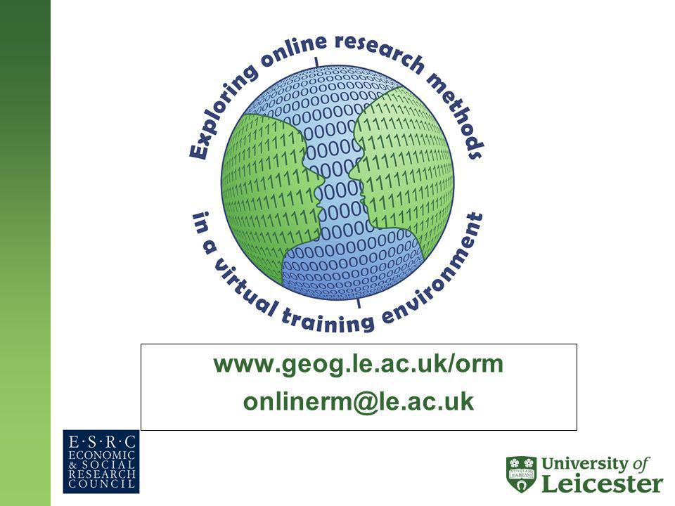 www.geog.le.ac.uk/orm onlinerm@le.ac.uk