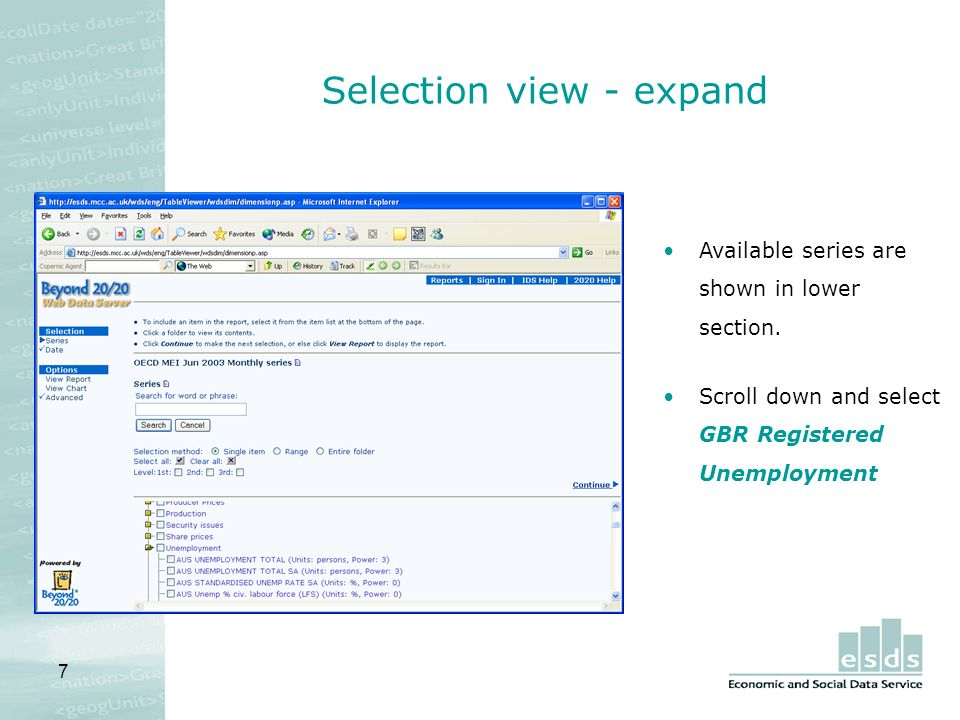 7 Selection view - expand Available series are shown in lower section.