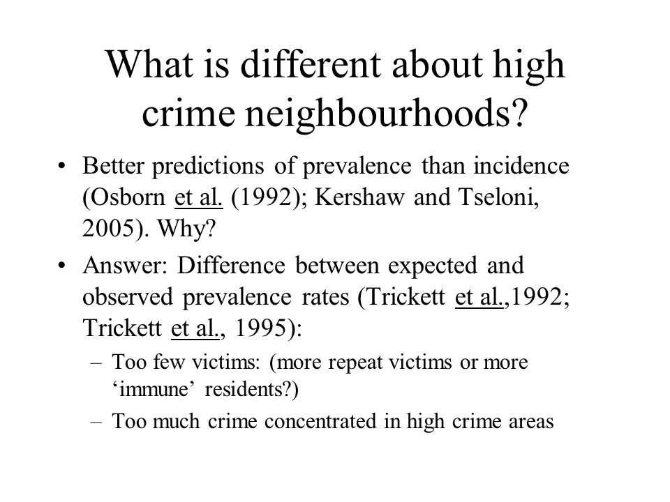 What is different about high crime neighbourhoods.