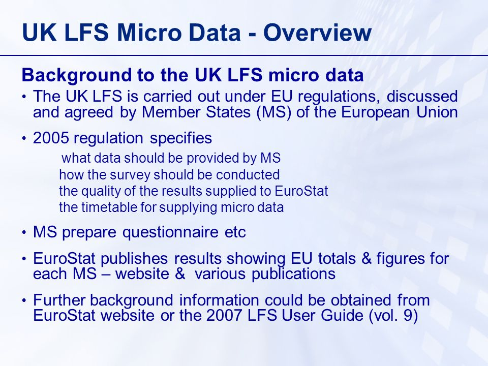 UK LFS Micro Data - Overview Demographic background e.g.