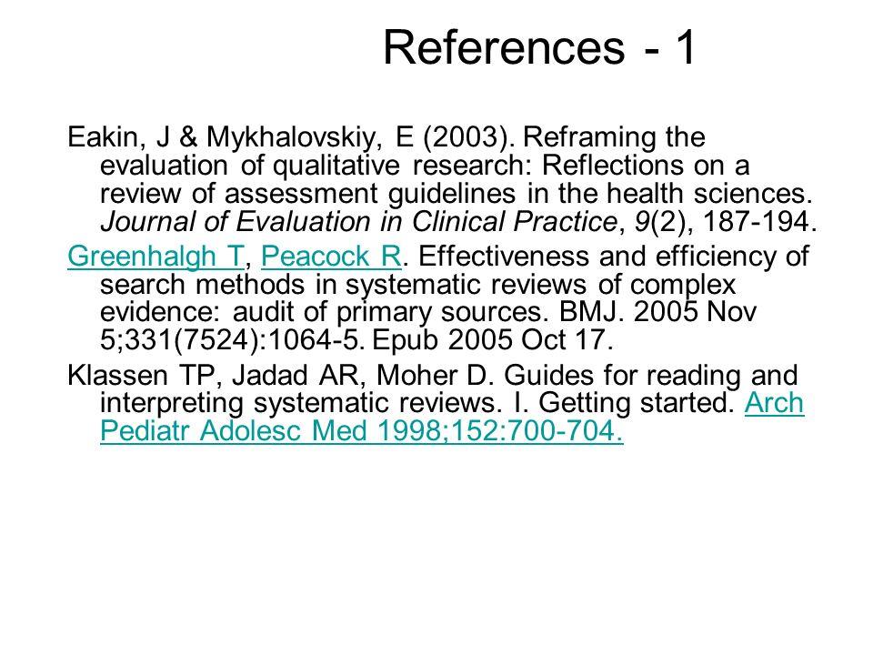 References - 1 Eakin, J & Mykhalovskiy, E (2003).