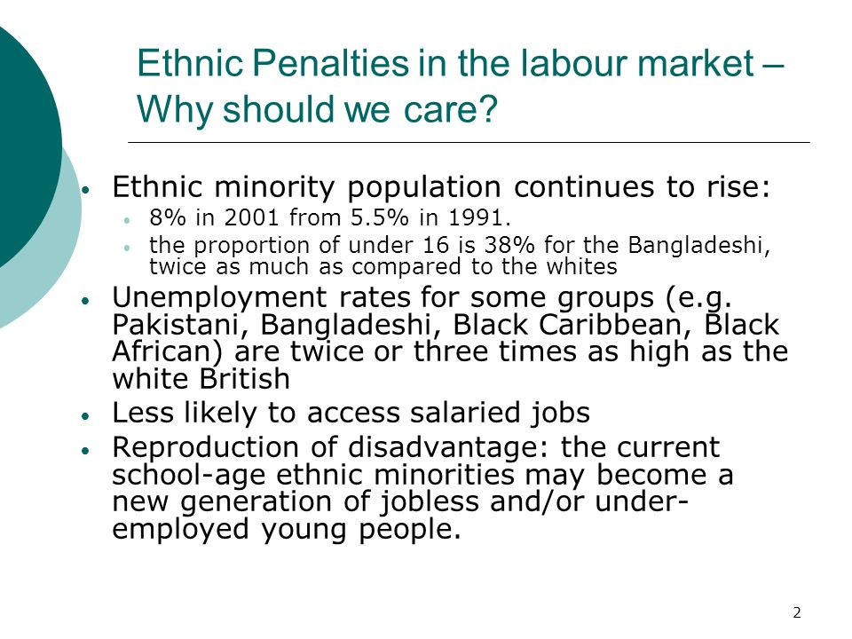 2 Ethnic Penalties in the labour market – Why should we care.