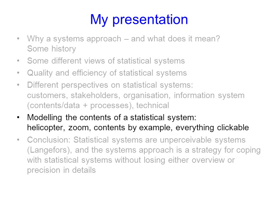 My presentation Why a systems approach – and what does it mean.
