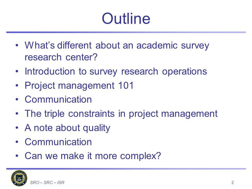 SRO – SRC – ISR Project Management 101 13