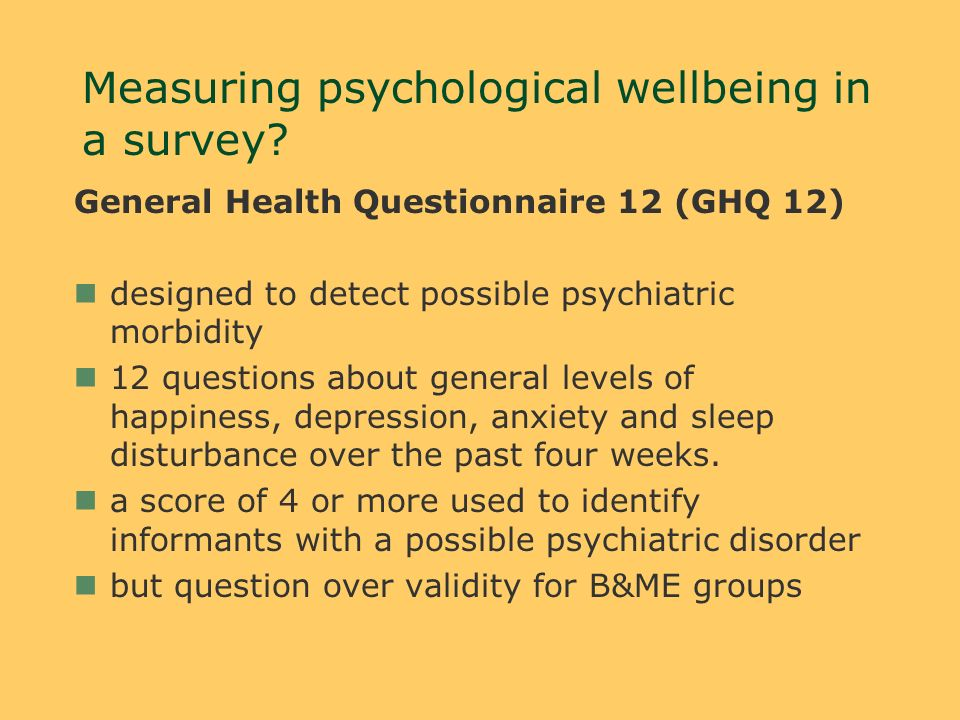 Measuring psychological wellbeing in a survey.