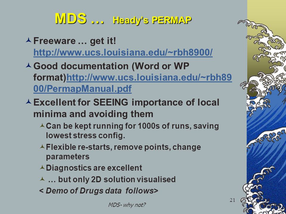 MDS- why not. 21 MDS … Headys PERMAP Freeware … get it.