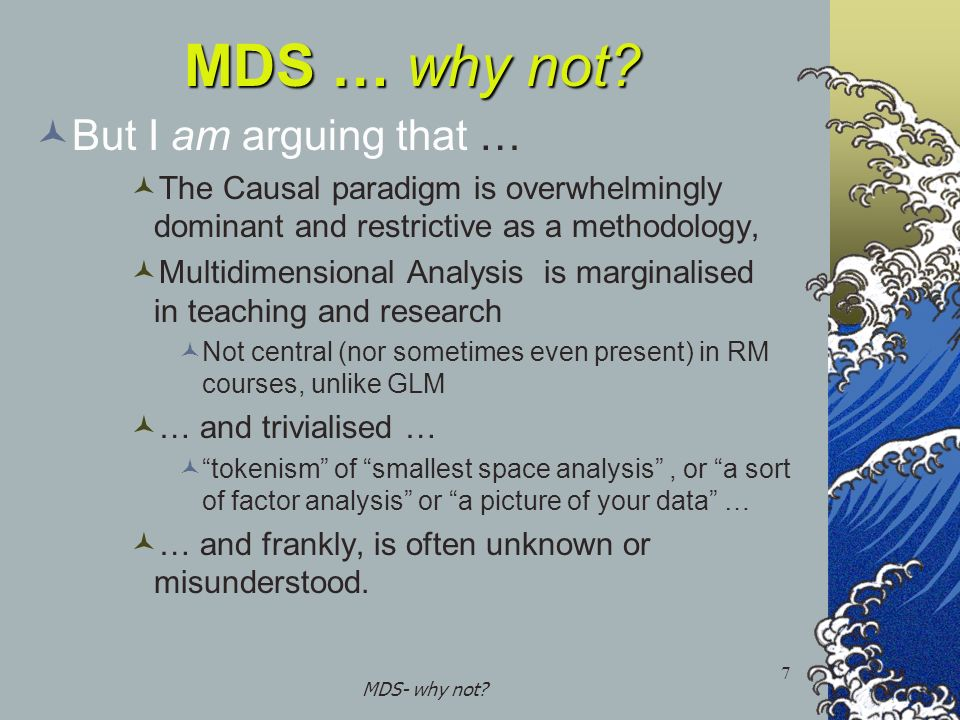 MDS- why not. 7 MDS … why not.