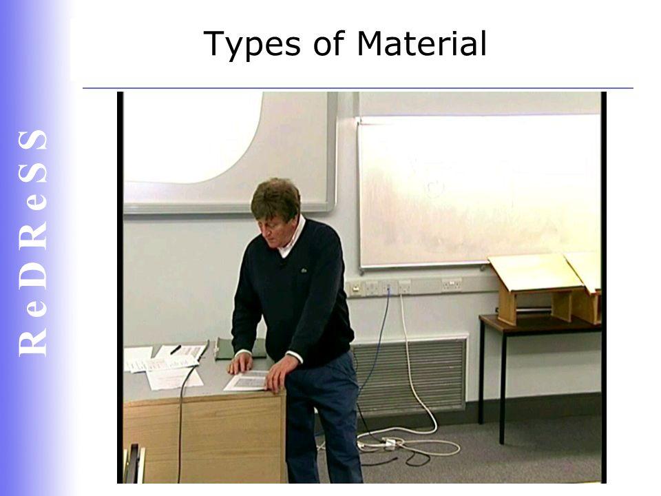 R e D R e S S Types of Material