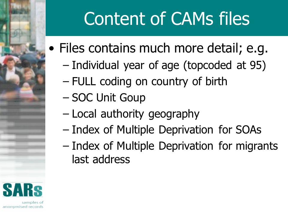 Content of CAMs files Files contains much more detail; e.g.