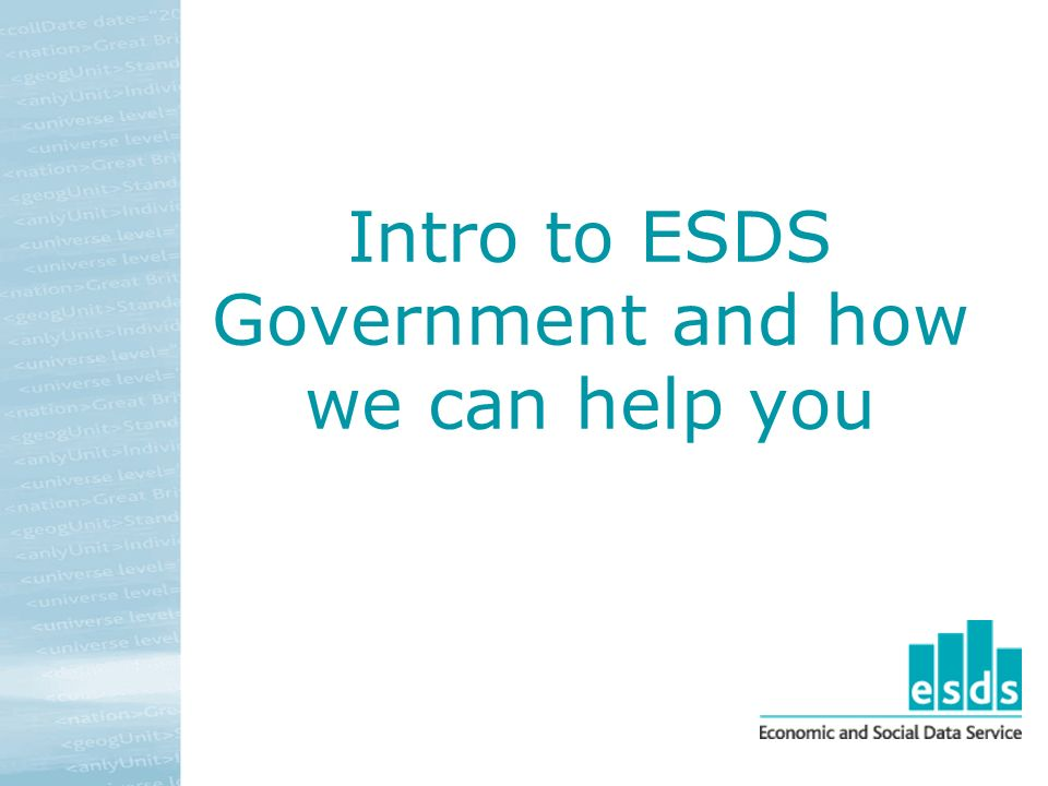 Intro to ESDS Government and how we can help you
