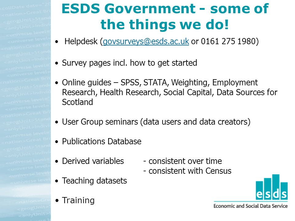 ESDS Government - some of the things we do.