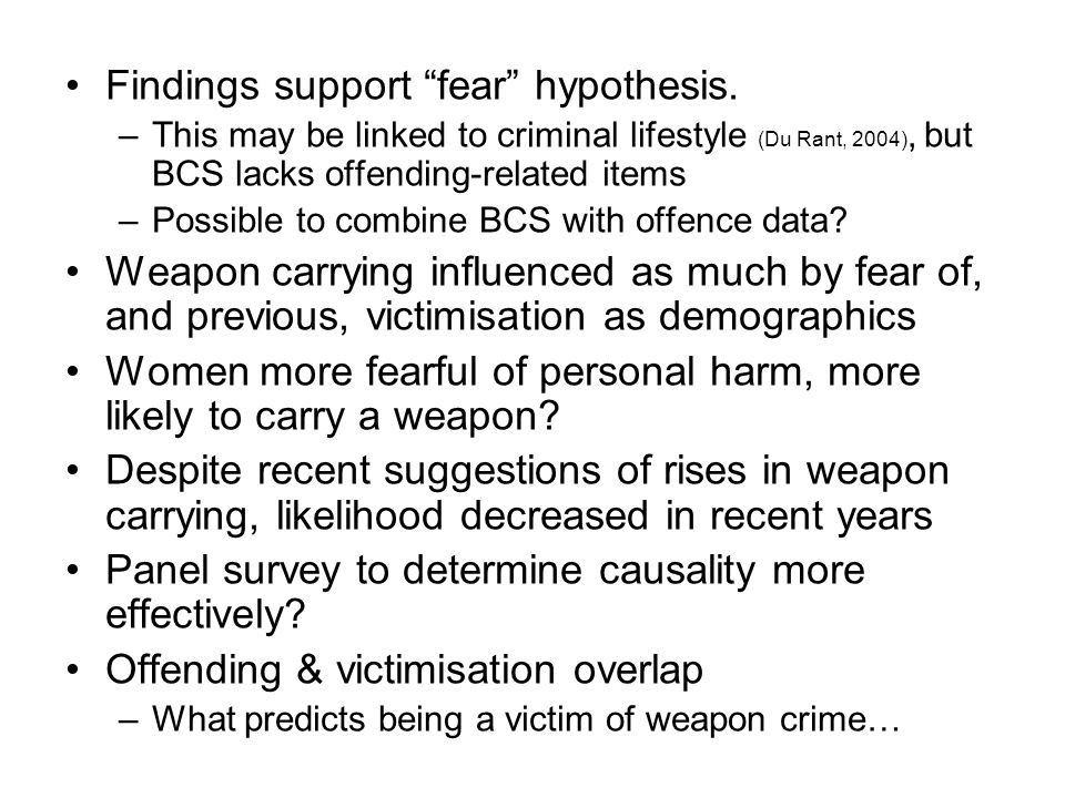 Findings support fear hypothesis.