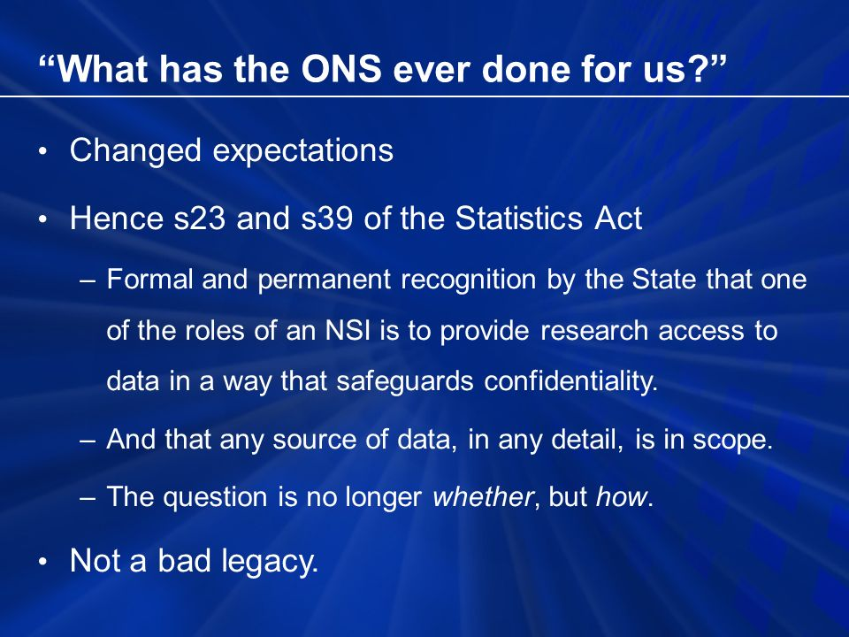 What has the ONS ever done for us.