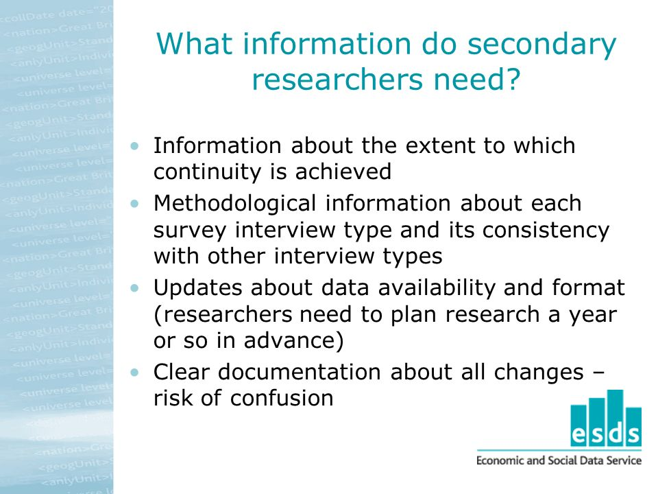 What information do secondary researchers need.