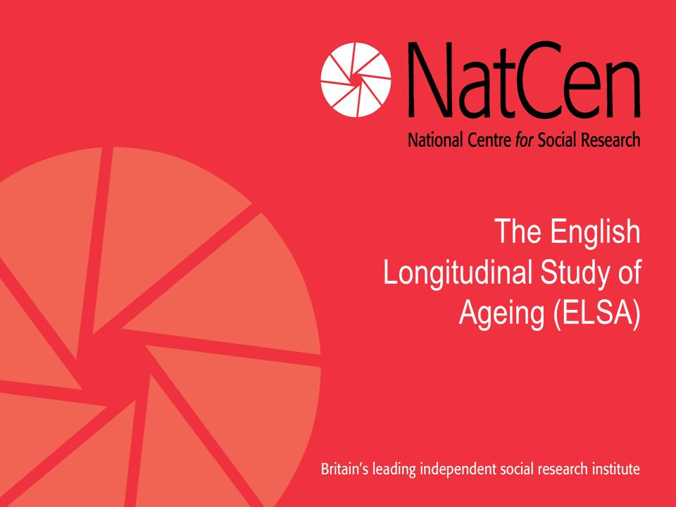 The English Longitudinal Study of Ageing (ELSA)