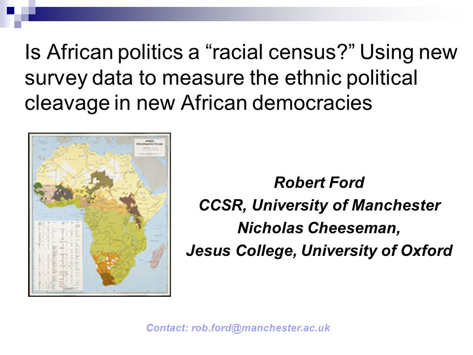 Is African politics a racial census.