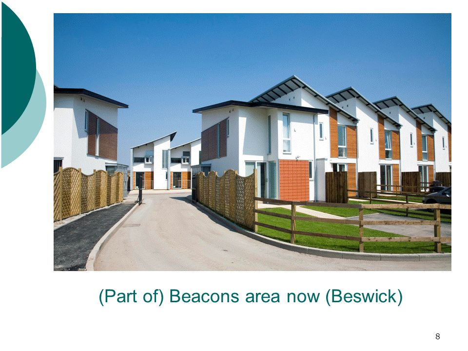 8 (Part of) Beacons area now (Beswick)