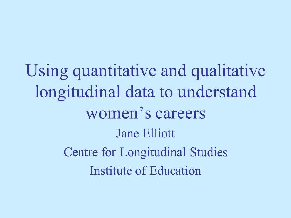 Using quantitative and qualitative longitudinal data to understand womens careers What can quantitative longitudinal data tell us about womens employment behaviour.
