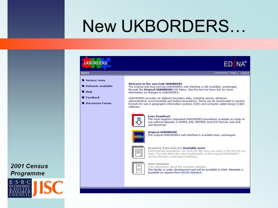 2001 Census Programme New UKBORDERS…