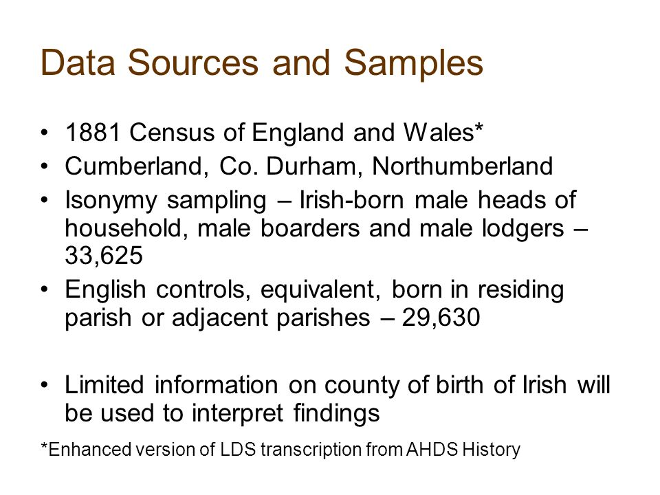Data Sources and Samples 1881 Census of England and Wales* Cumberland, Co.