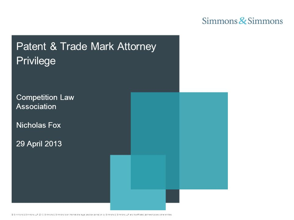 © Simmons & Simmons LLP 2013.