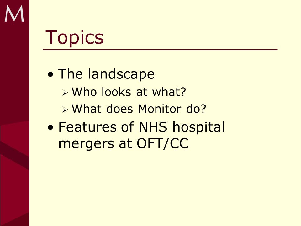 Topics The landscape Who looks at what. What does Monitor do.