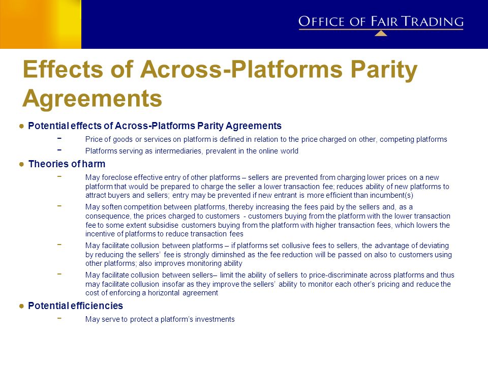 Effects of Across-Platforms Parity Agreements Potential effects of Across-Platforms Parity Agreements Price of goods or services on platform is define