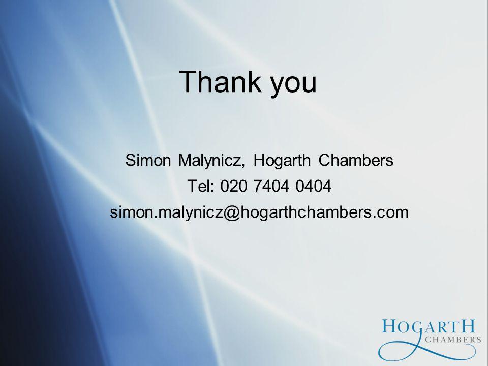 Thank you Simon Malynicz, Hogarth Chambers Tel: 020 7404 0404 simon.malynicz@hogarthchambers.com
