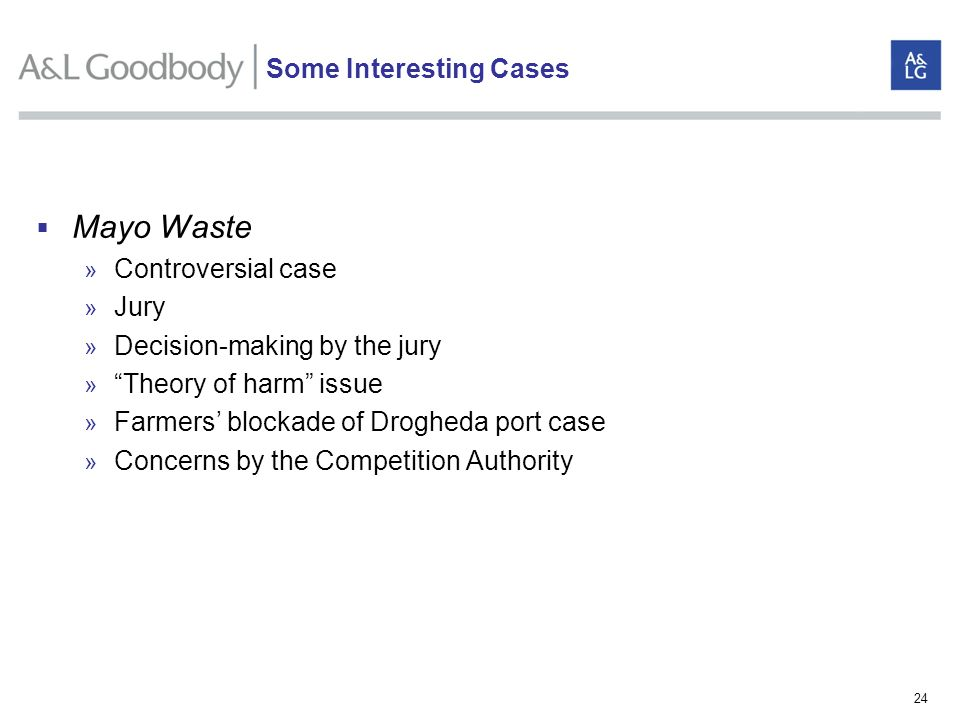 24 Mayo Waste » Controversial case » Jury » Decision-making by the jury » Theory of harm issue » Farmers blockade of Drogheda port case » Concerns by