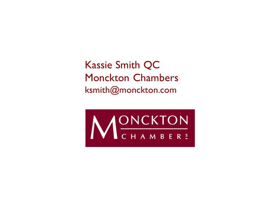 Kassie Smith QC Monckton Chambers ksmith@monckton.com