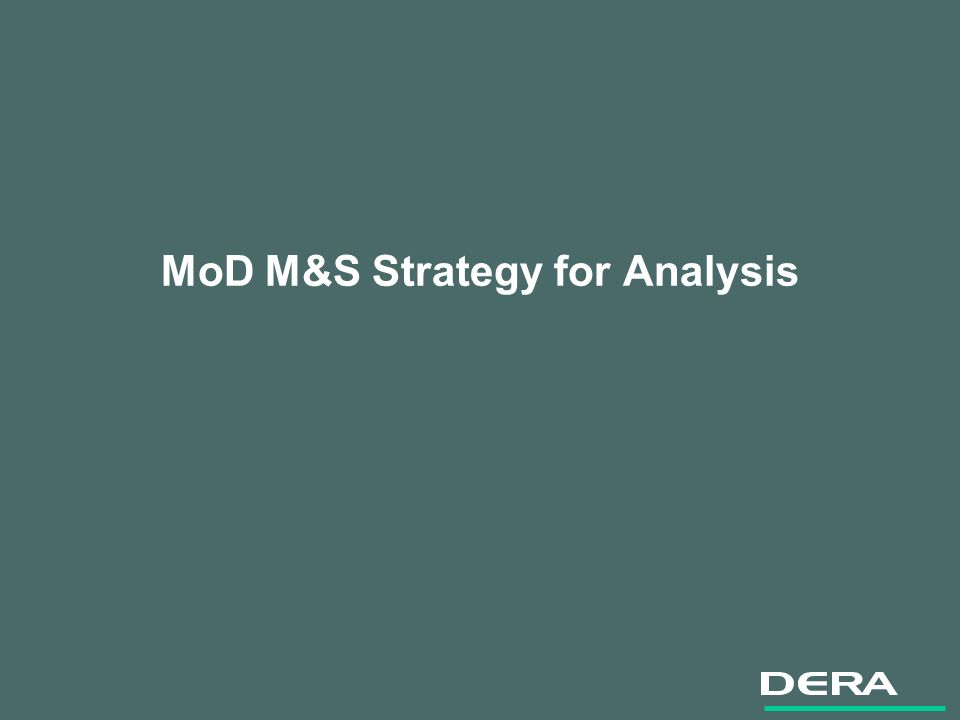 MoD M&S Strategy for Analysis