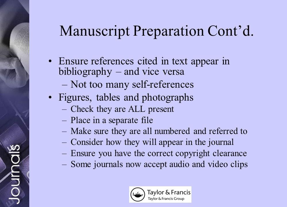 Manuscript Preparation Contd.