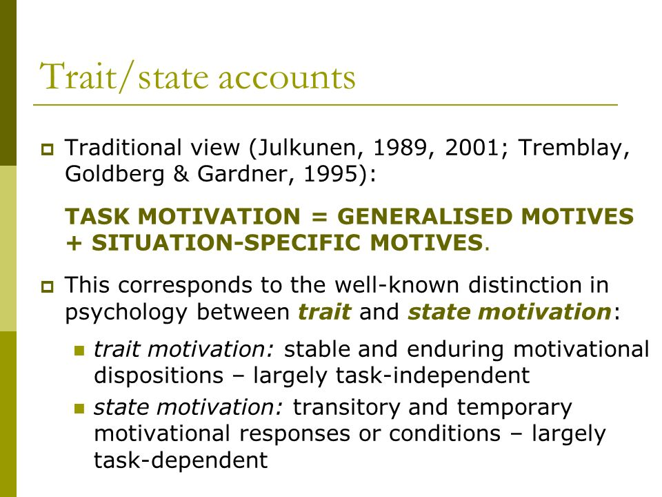 Conclusion Motivational conglomerates are a salient part of the psychological foundation of task performance.
