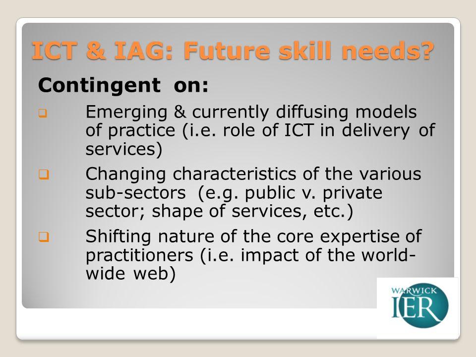 ICT & IAG: Future skill needs.