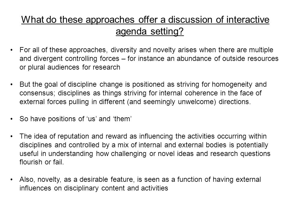 What do these approaches offer a discussion of interactive agenda setting.