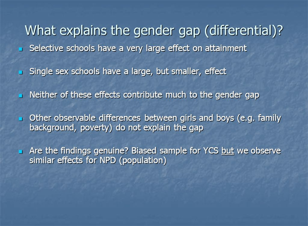 What explains the gender gap (differential).