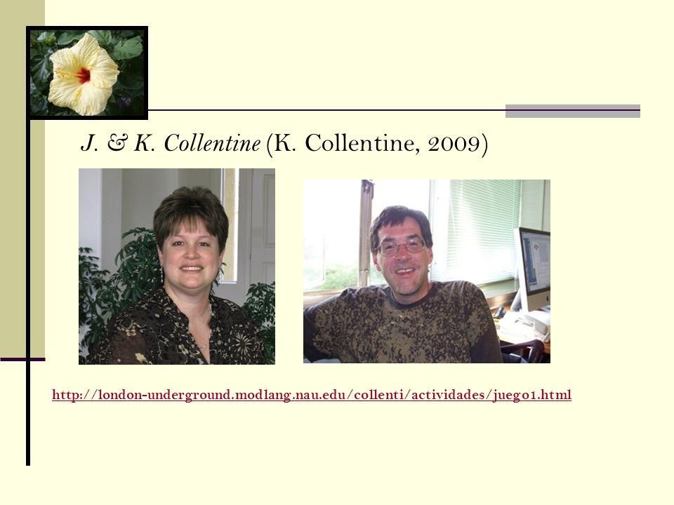 J. & K. Collentine (K. Collentine, 2009) http://london-underground.modlang.nau.edu/collenti/actividades/juego1.html